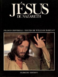 Jésus de Nazareth par Franco Zeffirelli